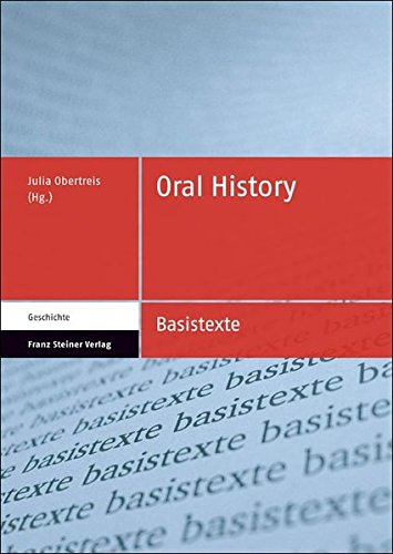 Oral History (Basistexte Geschichte)