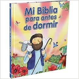 Minha Bíblia Para Antes de Dormir (Mi Biblia Para Antes de Dormir)