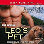 Leo's Pet: Rescue for Hire 4: Siren Publishing Classic ManLove) | Bellann Summer