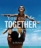 You and Me Together, Barbara Kerley, 1426306237