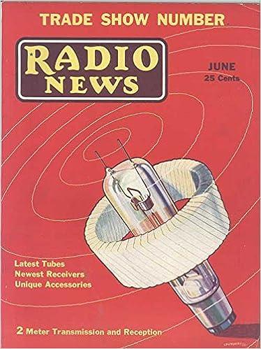 Radio News Magazine, June 1932 (Vol  XIII, No  12): Amazon com: Books