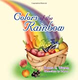 Colors of the Rainbow, Donna E. Warren, 1612043186