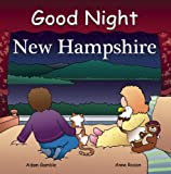 Good Night New Hampshire (Good Night Our World)