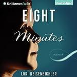 Eight Minutes | Lori Reisenbichler