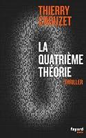 La quatrième théorie (Fayard Noir) (French Edition)