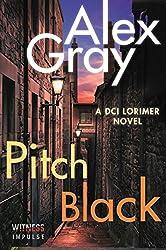 Pitch Black: A DCI Lorimer Novel (William Lorimer)