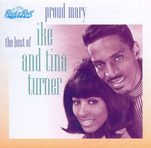 Ike & Tina Turner - Proud Mary (Best of Ike & Tina Turner) - Zortam Music