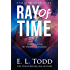 Ray of Time (Ray #4)