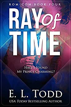 Ray of Time (Ray #4) by [Todd, E. L.]