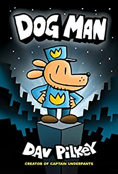 Download PDF Dog Man - From the Creator of Captain Underpants