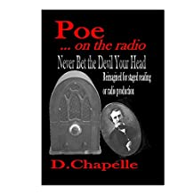 Poe on the Radio: Never Bet the Devil Your Head