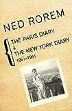 The Paris Diary & The New York Diary, 1951-1961