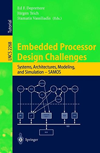 Embedded Processor Design Challenges: Systems, Architectures, Modeling, and Simulation - SAMOS (Lecture Notes in Computer Science) by Springer