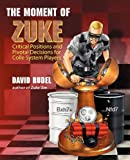 The Moment of Zuke, David I. Rudel, 1888710381