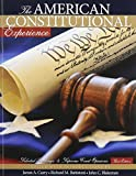 The American Constitutional Experience : Selected Readings and Supreme Court Opinions, Curry, James and Battistoni, Richard M., 0757599915