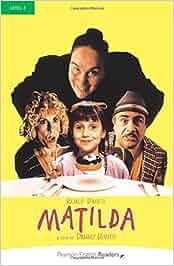 Level 3: Matilda (Pearson English Graded Readers): Amazon