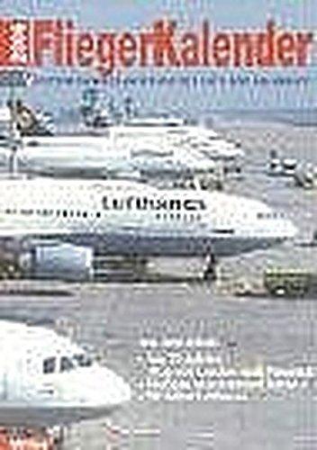 Flieger-Kalender 2006: Internationales Jahrbuch der Luft- und Raumfahrt