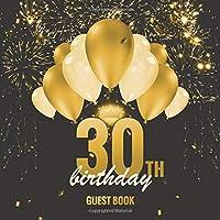 Guest Book: 30th Birthday: Elegant Black & Gold