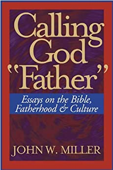 Universal Fatherhood of God: No! and Yes…