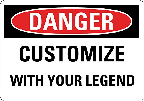 """Custom Sign, 10""""x7"""" Aluminum, Easy to Personalize-Quick to Ship, Made in The USA, Classic Safety Sign/OSHA Look, Great (Custom Sign)"""
