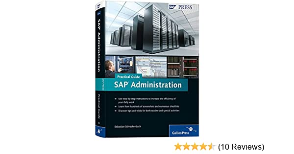 sap administration practical guide step by step instructions for rh amazon com sap administration practical guide free download sap administration practical guide pdf download