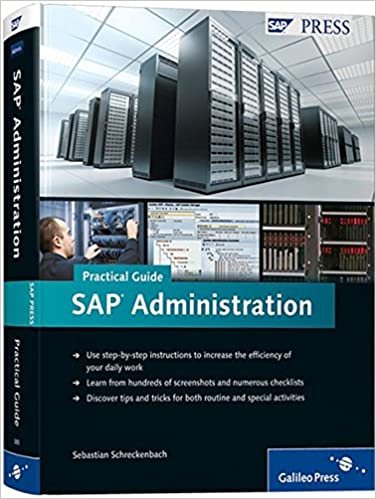 SAP Administration - Practical Guide: Step-by-step
