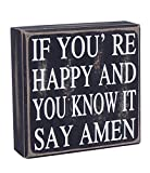Young's Inc 13134 If You are Happy Wood Sign