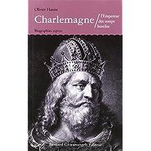 CHARLEMAGNE L'EMPEREUR DES TEMPS HOSTILES