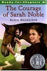 The Courage of Sarah Noble by Dalgliesh, Alice 2nd (second) edition published by Aladdin (1991) [Paperback] Paperback