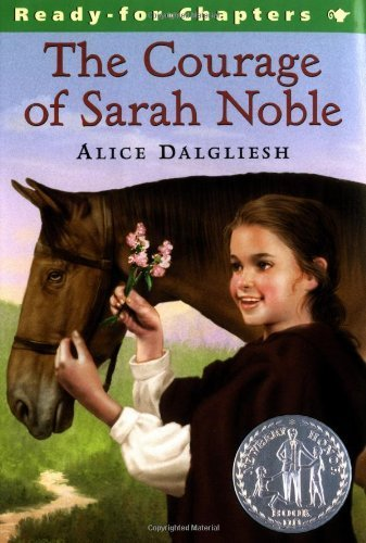 The Courage of Sarah Noble by Dalgliesh, Alice 2nd (second) edition published by Aladdin (1991) [Paperback]