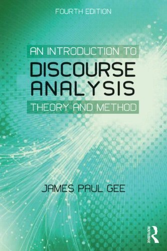 An Introduction to Discourse Analysis: Theory and Method 4th edition by Gee, James Paul (2014) Paperback