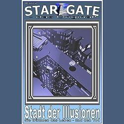 Stadt der Illusionen (Star Gate 7)