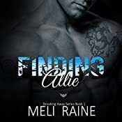 Finding Allie: Breaking Away Series #1 | Meli Raine