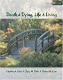 Death and Dying - Life and Living (5th, Fifth Edition) - Corr, Nabe, & Corr