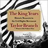 img - for The King Years: Historic Moments in the Civil Rights Movement book / textbook / text book