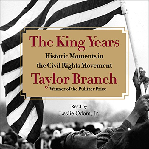 (The King Years: Historic Moments in the Civil Rights Movement)
