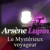 Le Mystérieux voyageur (Arsène Lupin 4)   Maurice Leblanc