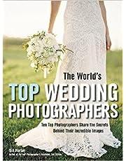 The World's Top Wedding Photographers