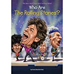 Who Are the Rolling Stones? | Dana Meachen Rau