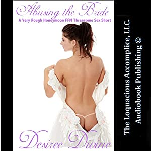 Abusing the Bride Audiobook