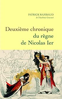 Deuxième chronique du règne de Nicolas Ier par Rambaud
