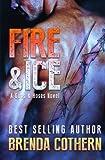 Fire & Ice: A Guns & Hoses Novel
