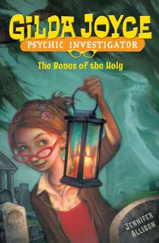 Gilda Joyce: the Bones of the - Augustine For Saint Kids