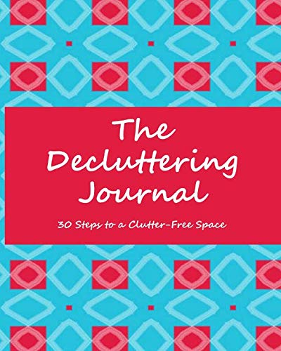 "The Decluttering Journal | 30 Steps to a Clutter-Free Space: Get Organized!| Pink/Blue Squares | 8""x10"" 
