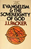 Evangelism and the Sovereignty God, Packer, J. I., 0877846804