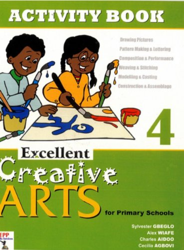 Download Excellent Creative Arts for Primary Schools: Activity Book 4 Pdf