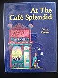 At the Café Splendid, Terry Denton, 0395464765