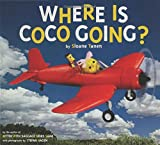 Where Is Coco Going?, Sloane Tanen, 1582349517