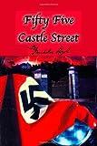 Fifty-Five Castle Street, Micheline Vogel, 1553692578