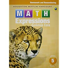 Math Expressions: Homework & Remembering, Volume 1 Grade 5